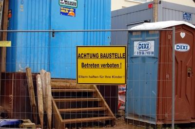 Achtung Baustelle - Betreten verboten