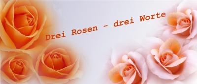 Drei Rosen - drei Worte