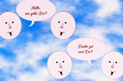 Hallo, wie gehts Dir?