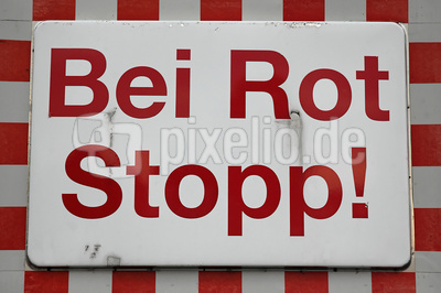 Bei Rot Stopp!