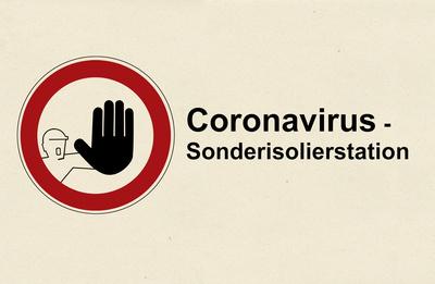 Kein Zutritt – Coronavirus Isolierstation